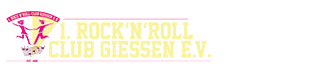 1. Rock'n'Roll – Club Gießen e.V.